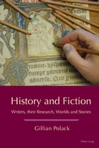 History and Fiction by Gillian Polack