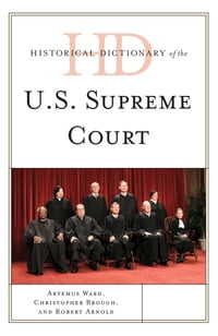 Historical Dictionary of the U.S. Supreme Court