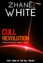 Cull Revolution by Zhané White