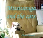 Mississauga and the cats by Carol Love