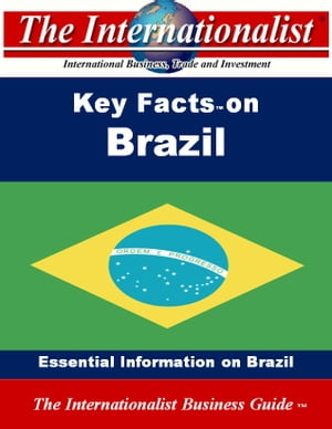 Key Facts on Brazil: Essential Information on Brazil by Patrick W. Nee