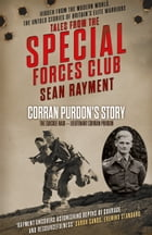 The Suicide Raid: Lieutenant Corran Purdon (Tales from the Special Forces Shorts, Book 4) by Sean Rayment