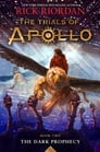 The Trials of Apollo, Book Two: Dark Prophecy Cover Image