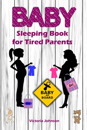 Baby Sleeping Book for Tired Parents: Soft baby sleep is no child's play (Baby sleep guideTips for falling asleep and sleeping through in  by Victoria Johnson