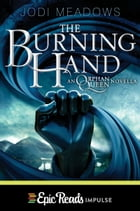 The Burning Hand by Jodi Meadows