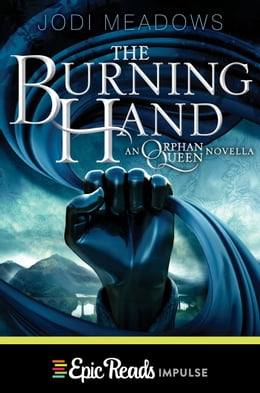 Book The Burning Hand by Jodi Meadows
