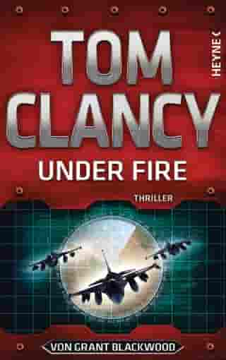Under Fire by Tom Clancy