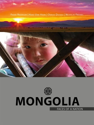 Mongolia – Faces of a Nation