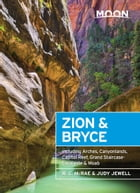 Moon Zion & Bryce: Including Arches, Canyonlands, Capitol Reef, Grand Staircase-Escalante & Moab by W. C. McRae