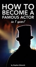 How to Become a Famous Actor - in 1 Year 833bc82c-40f5-4010-a166-dac9a39d22b7