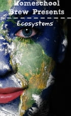Ecosystems (Fourth Grade Science Experiments) by Thomas Bell