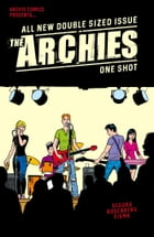 The Archies by Alex Segura and Matt Rosenberg
