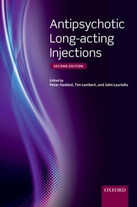 Antipsychotic Long-acting Injections