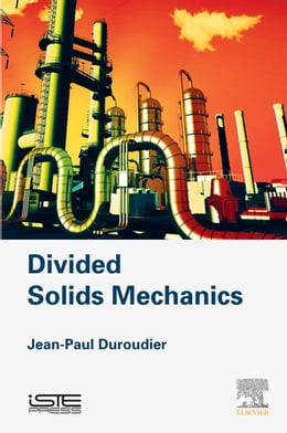 Book Divided Solids Mechanics by Jean-Paul Duroudier