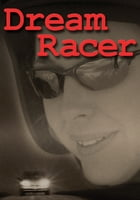 Dream Racer by Jacqueline Guest