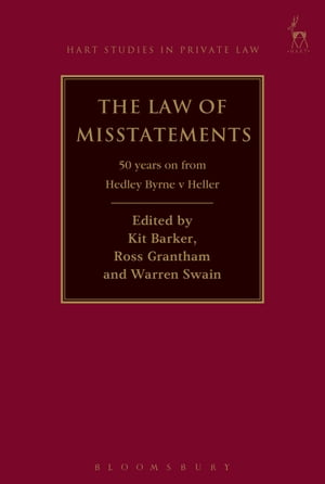 Law of Misstatements 50 Years on from Hedley Byrne v Heller