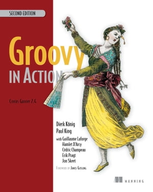 Groovy in Action by Cédric Champeau