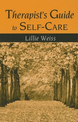 Book Therapist's Guide to Self-Care by Weiss, Lillie