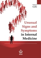 Unusual Signs and Symptoms in Internal Medicine by Vittorio Gallo