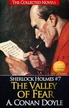 The Valley of Fear (Illustrated): (Sherlock Holmes #7) by Sir Arthur Conan Doyle