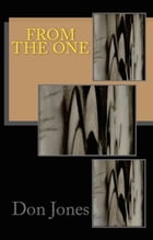 FROM THE ONE by Don Jones
