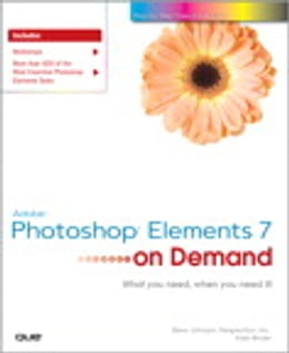 Book Adobe Photoshop Elements 7 on Demand by Steve Johnson