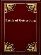 The Battle of Gettysburg [Illustrated] by Frank Aretas Haskell