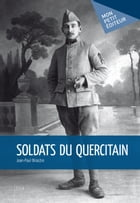 Soldats du Quercitain by Jean-Paul Briastre