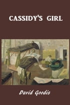 Cassidy's Girl by David Goodis