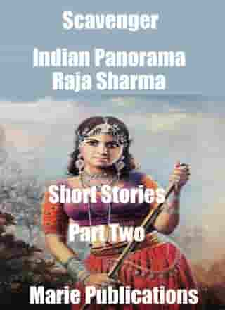 Scavenger-Indian Panorama-Short Stories-Part Two by Raja Sharma