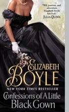 Confessions of a Little Black Gown by Elizabeth Boyle