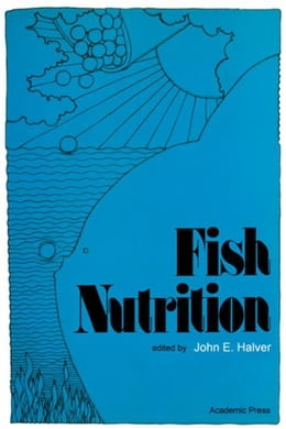 Book Fish Nutrition by Halver, John