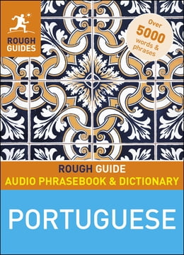 Book Rough Guide Audio Phrasebook and Dictionary: Portuguese by Rough Guides