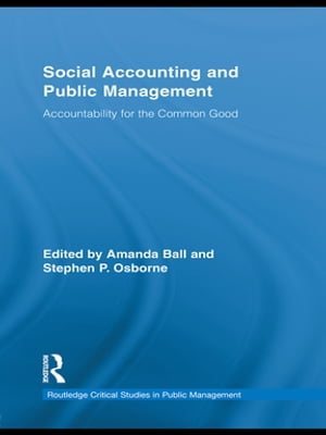 Social Accounting and Public Management Accountability for the Public Good