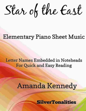Star of the East Elementary Piano Sheet Music