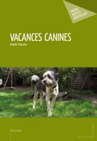 Vacances canines by Charles Clessens
