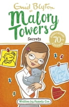 Malory Towers, 11: Secrets at Malory Towers by Enid Blyton