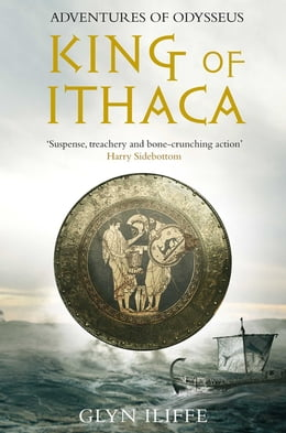 Book King of Ithaca by Glyn Iliffe