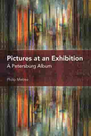 Pictures at an Exhibition: A Petersburg Album