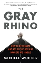 The Gray Rhino Cover Image