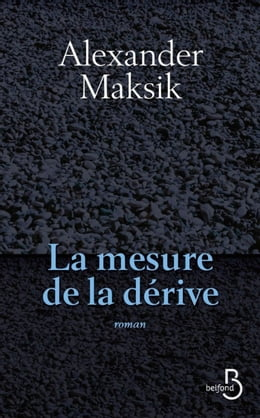 Book La mesure de la dérive by Alexander MAKSIK