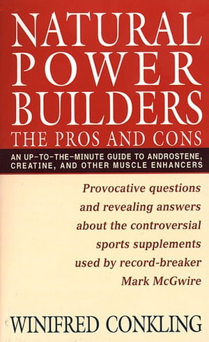 Natural Power Builders The Pros and Cons