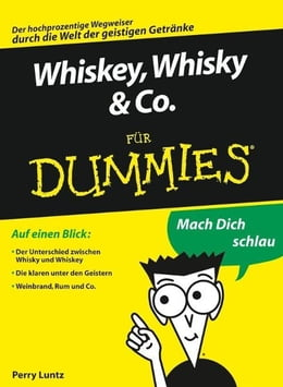 Book Whiskey, Whisky & Co. für Dummies by Perry Luntz