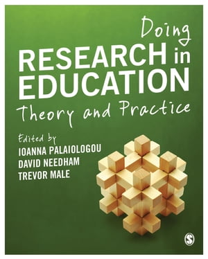 Doing Research in Education Theory and Practice