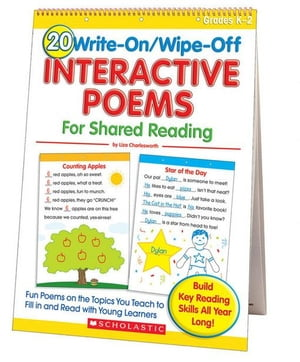 20 Write-on/Wipe-off Interactive Poems for Shared Reading (Flip Chart): Fun Poems on the Topics You Teach to Fill in and Read with Young Learners