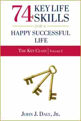 74 Key Life Skills for a Happy Successful Life