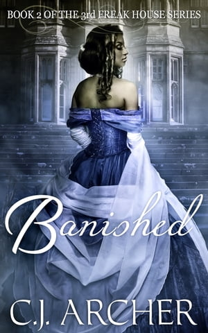 Banished: Book 2 of the 3rd Freak House Trilogy