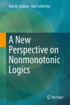 A New Perspective on Nonmonotonic Logics