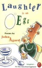 Laughter Is An Egg by John Agard