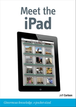 Book Meet the iPad (third generation) by Jeff Carlson